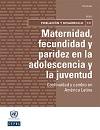 Novedad bibliográfica investigación sobre juventud, adolescencia, jóvenes Noviembre 2020 - CEPAL - maternidad - embarazo