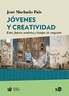 Novedad bibliográfica investigación sobre juventud, adolescencia, jóvenes Enero 2021 – NED - creatividad