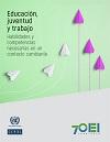 Novedad bibliográfica investigación sobre juventud, adolescencia, jóvenes marzo 2021 - Educacion trabajo CEPAL